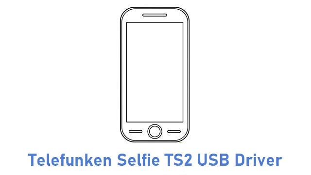 Telefunken Selfie TS2 USB Driver