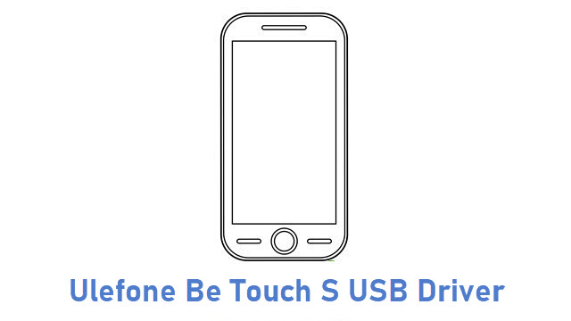 Ulefone Be Touch S USB Driver