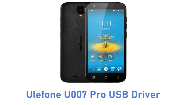 Ulefone U007 Pro USB Driver