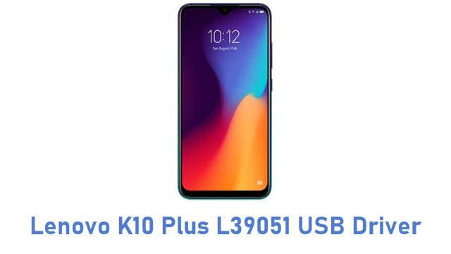 Lenovo K10 Plus L39051 USB Driver