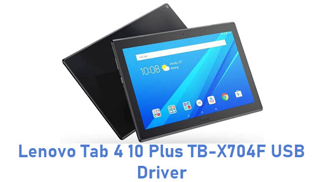 Lenovo Tab 4 10 Plus TB-X704F USB Driver