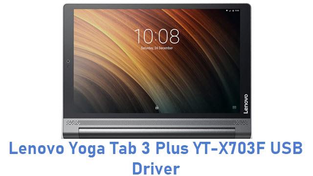 Lenovo Yoga Tab 3 Plus YT-X703F USB Driver