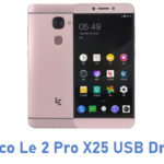 LeEco Le 2 Pro X25 USB Driver