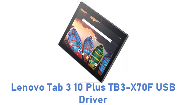 Lenovo Tab 3 10 Plus TB3-X70F USB Driver