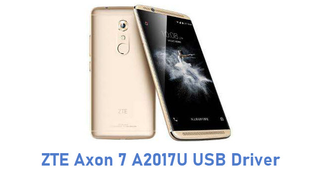ZTE Axon 7 A2017U USB Driver