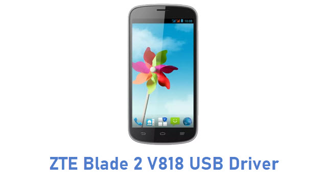 ZTE Blade 2 V818 USB Driver
