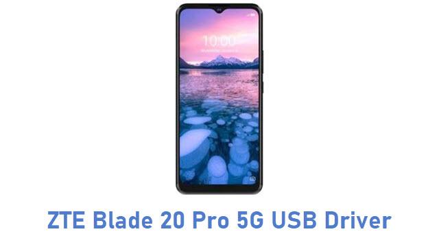 ZTE Blade 20 Pro 5G USB Driver