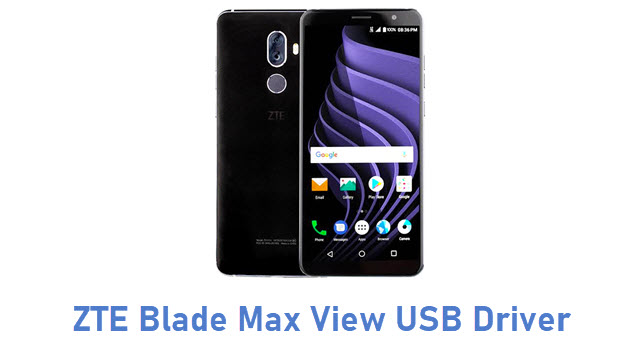 ZTE Blade Max View USB Driver