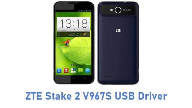 ZTE Stake 2 V967S USB Driver