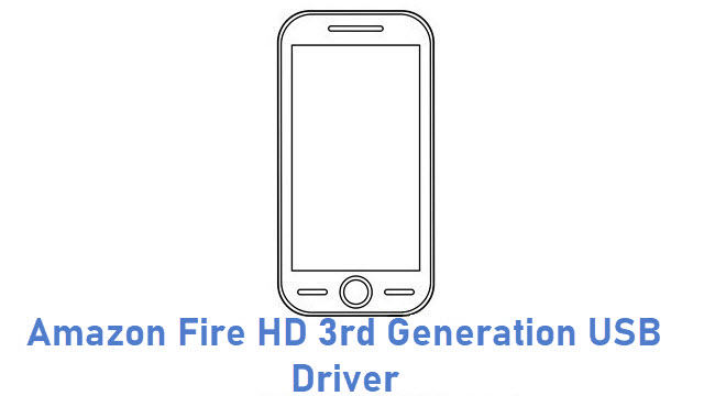 Amazon Fire HD 3rd Generation USB Driver