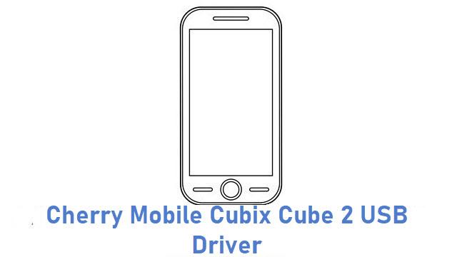 Cherry Mobile Cubix Cube 2 USB Driver
