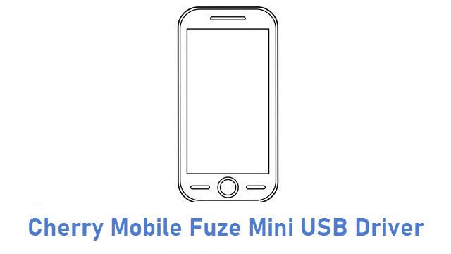 Cherry Mobile Fuze Mini USB Driver