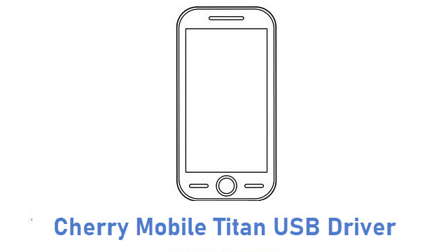 Cherry Mobile Titan USB Driver
