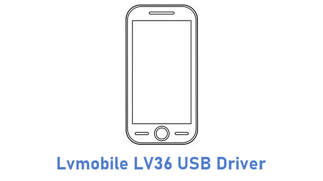 Lvmobile LV36 USB Driver