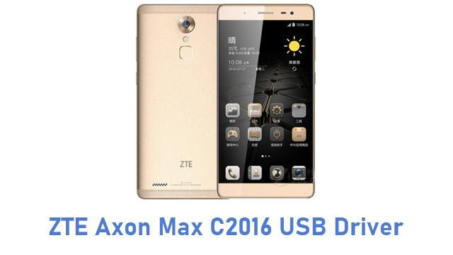 ZTE Axon Max C2016 USB Driver