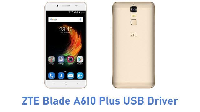 ZTE Blade A610 Plus USB Driver