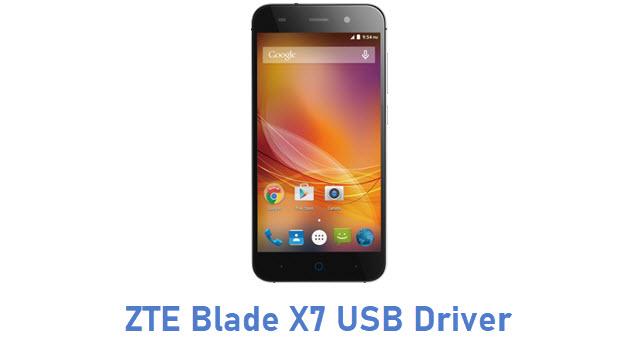 ZTE Blade X7 USB Driver