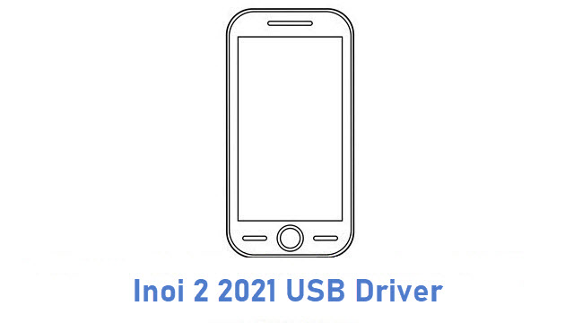 Inoi 2 2021 USB Driver