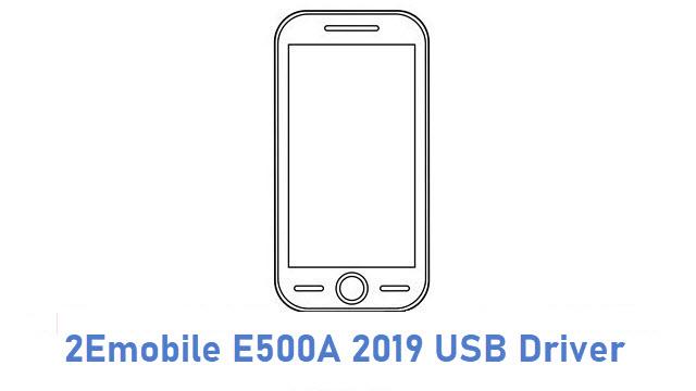 2Emobile E500A 2019 USB Driver