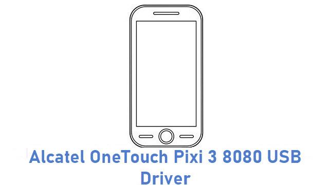 Alcatel OneTouch Pixi 3 8080 USB Driver