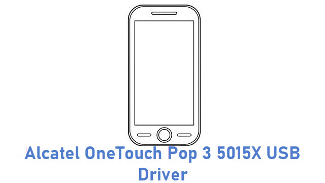 Alcatel OneTouch Pop 3 5015X USB Driver