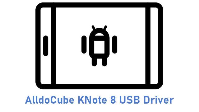 AlldoCube KNote 8 USB Driver