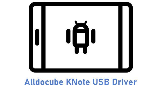 Alldocube KNote USB Driver