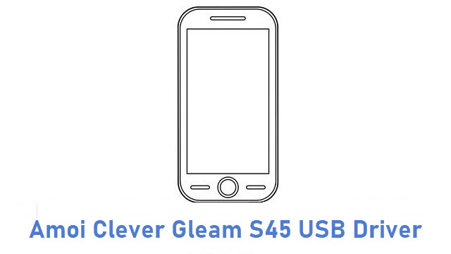Amoi Clever Gleam S45 USB Driver