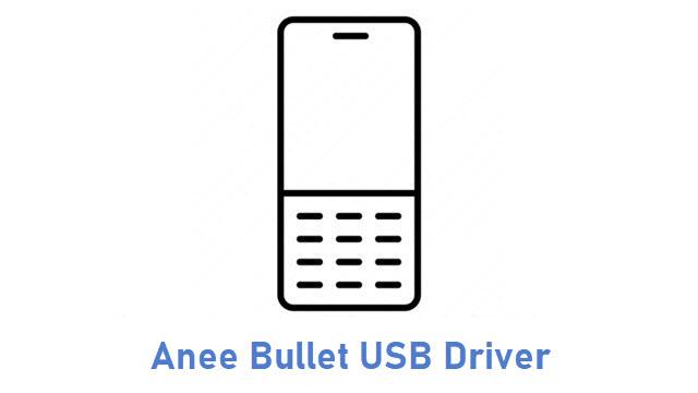 Anee Bullet USB Driver
