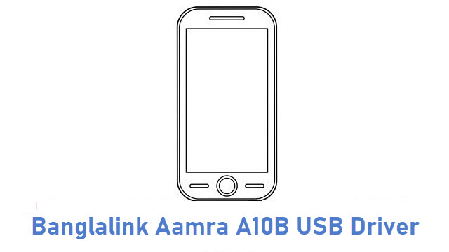 Banglalink Aamra A10B USB Driver