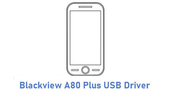 Blackview A80 Plus USB Driver
