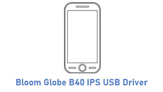 Bloom Globe B40 IPS USB Driver