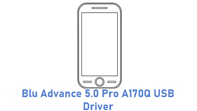 Blu Advance 5.0 Pro A170Q USB Driver