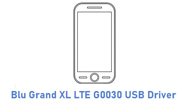 Blu Grand XL LTE G0030 USB Driver