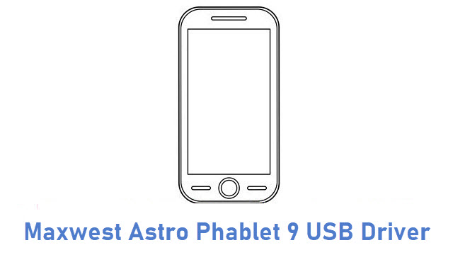 Maxwest Astro Phablet 9 USB Driver