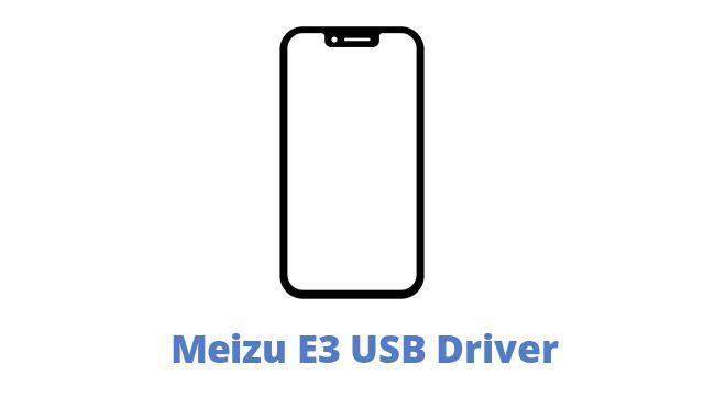 Meizu E3 USB Driver