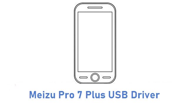 Meizu Pro 7 Plus USB Driver