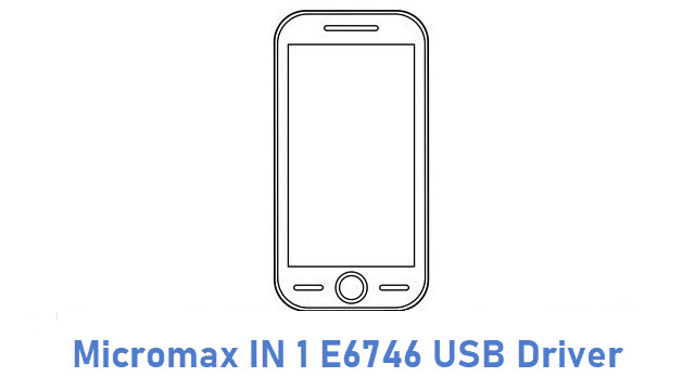 Micromax IN 1 E6746 USB Driver