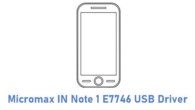 Micromax IN Note 1 E7746 USB Driver